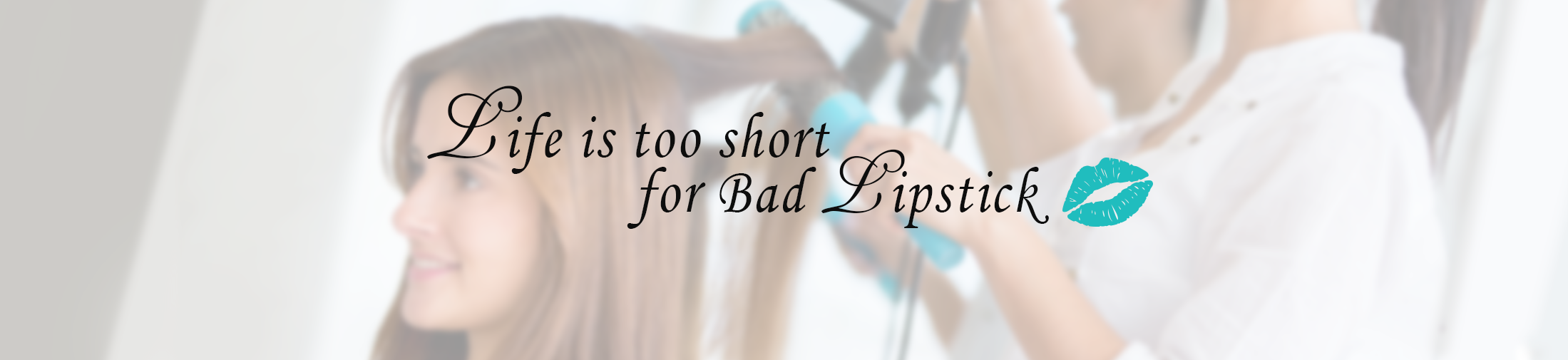 Life is too Short for Bad Lipstick Signature Beauty Bar and Fashion